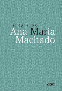 SINAIS DO MAR - MACHADO, ANA MARIA