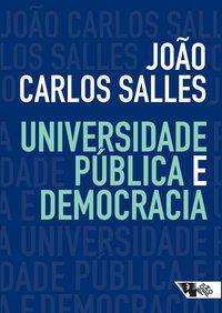 UNIVERSIDADE PÚBLICA E DEMOCRACIA - SALLES, JOÃO CARLOS