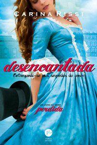 DESENCANTADA (VOL. 5 PERDIDA) - VOL. 5 - RISSI, CARINA