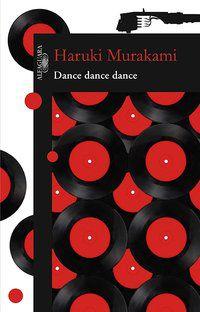 DANCE DANCE DANCE - MURAKAMI, HARUKI