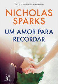 UM AMOR PARA RECORDAR - SPARKS, NICHOLAS