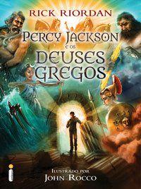 PERCY JACKSON E OS DEUSES GREGOS - RIORDAN, RICK