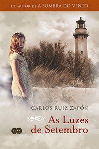 AS LUZES DE SETEMBRO - ZAFÓN, CARLOS RUIZ