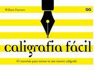 CALIGRAFIA FACIL - PATERSON, WILLIAN