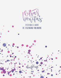 LETRAS BONITAS - THREE FEELINGS