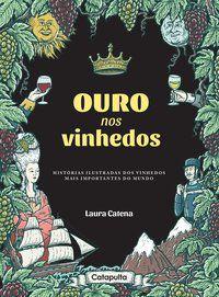 OURO NOS VINHEDOS - CATENA, LAURA