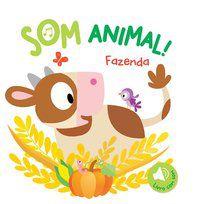 FAZENDA : SOM ANIMAL! - YOYO BOOKS