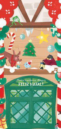 FELIZ NATAL!: MINHA LANTERNA MÁGICA - YOYO BOOKS
