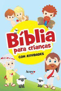BIBLIA PARA CRIANCAS - COM ATIVIDADES BOCHURA - KIDS, AGAPE