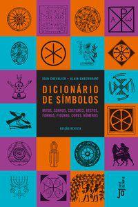 DICIONÁRIO DE SÍMBOLOS - CHEVALIER, JEAN