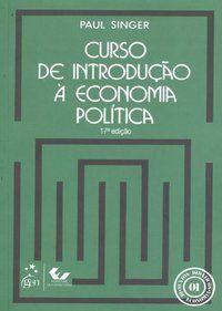 CURSO DE INTRODUÇÃO A ECONOMIA POLÍTICA - SINGER, PAUL
