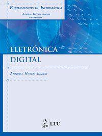 FUNDAMENTOS DE INFORMÁTICA - ELETRÔNICA DIGITAL - HETEM JÚNIOR