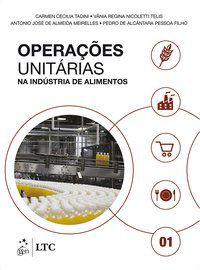 OPERAÇÕES UNITÁRIAS NA INDÚSTRIA DE ALIMENTOS - VOL. 1 - TADINI