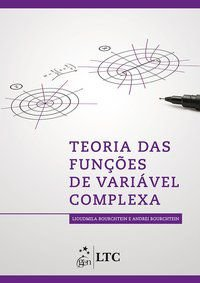 TEORIA DAS FUNÇÕES DE VARIÁVEL COMPLEXA - BOURCHTEIN, ANDRÉI