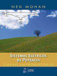SISTEMAS ELÉTRICOS DE POTÊNCIA - CURSO INTRODUTÓRIO - MOHAN, NED