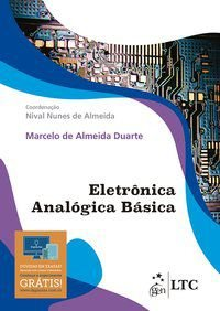 ELETRÔNICA ANALÓGICA BÁSICA - DUARTE, MARCELO DE ALMEIDA