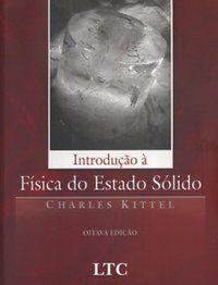 INTRODUÇÃO À FÍSICA DO ESTADO SÓLIDO - KITTEL