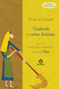 CINDERELA E OUTRAS HISTÓRIAS - CARRASCO, WALCYR