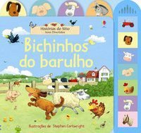 BICHINHOS DO BARULHO : SONS DIVERTIDOS - USBORNE PUBLISHING