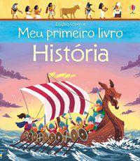 HISTÓRIA : MEU PRIMEIRO LIVRO - CAMPELO, LUCIANO