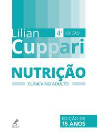 NUTRIÇÃO CLÍNICA NO ADULTO - CUPPARI, LILIAN