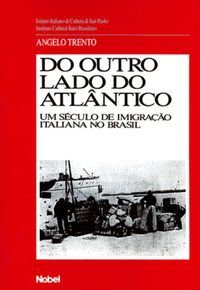 DO OUTRO LADO DO ATLÂNTICO - TRENTO, ANGELO