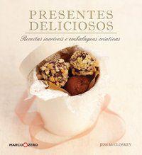 PRESENTES DELICIOSOS - MCCLOSKEY, JESS