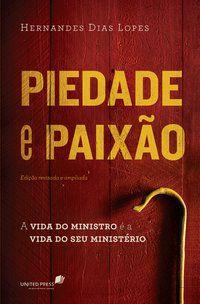 PIEDADE E PAIXÃO - LOPES, HERNANDES DIAS