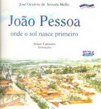 JOÃO PESSOA - MELLO, JOSÉ OCTÁVIO DE ARRUDA