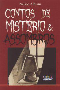 CONTOS DE MISTÉRIO & ASSOMBROS - SPINELLI, MIRELLA