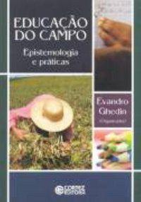 EDUCAÇÃO DO CAMPO - GHEDIN, EVANDRO