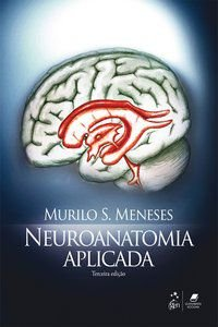 NEUROANATOMIA APLICADA - MENESES, MURILO