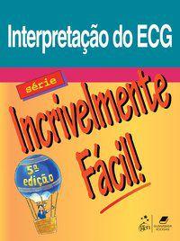 SIF - INTERPRETAÇÃO DO ECG - ALLEN, G.