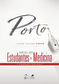 CARTAS AOS ESTUDANTES DE MEDICINA - PORTO, CELMO CELENO