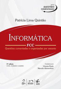 SÉRIE QUESTÕES COMENTADAS - INFORMÁTICA - FCC - QUINTAO, PATRICIA LIMA