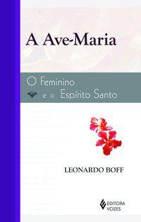 AVE-MARIA - BOFF, LEONARDO