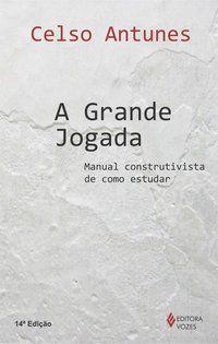 GRANDE JOGADA - ANTUNES, CELSO