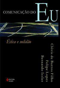 COMUNICAÇÃO DO EU - FILHO, CLÓVIS DE BARROS