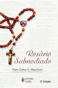 ROSÁRIO SALMODIADO - MARCHIORI, DOM CELSO A.