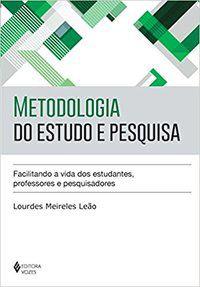 METODOLOGIA DO ESTUDO E PESQUISA - LEÃO, LOURDES MEIRELES