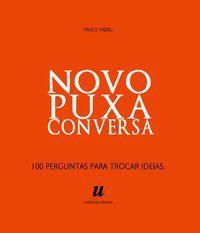 NOVO PUXA CONVERSA - TADEU, PAULO