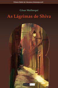 AS LÁGRIMAS DE SHIVA - MALLORQUI, CÉSAR