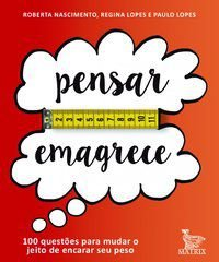 PENSAR EMAGRECE - LOPES, REGINA
