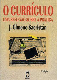 O CURRÍCULO - SACRISTÁN, JOSÉ GIMENO