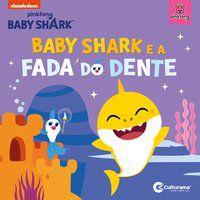 BABY SHARK E A FADA DO DENTE - RODRIGUES, NAIHOBI S.
