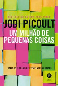 UM MILHÃO DE PEQUENAS COISAS - PICOULT, JODI