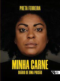 MINHA CARNE - FERREIRA, PRETA