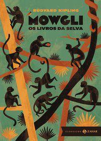 MOWGLI: EDIÇÃO BOLSO DE LUXO - KIPLING, RUDYARD