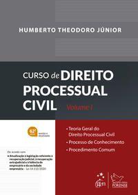 CURSO DE DIREITO PROCESSUAL CIVIL - VOL. 1 - THEODORO JR., HUMBERTO