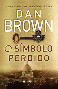 O SÍMBOLO PERDIDO - BROWN, DAN